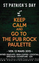 KEEP CALM and GO TO THE PUB ROCK PAULETTE